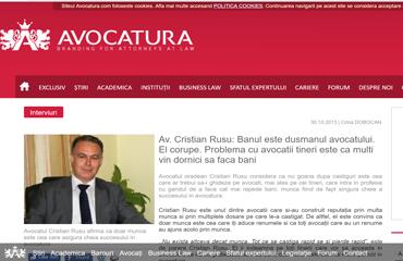 Av. Cristian Rusu: Banul este dusmanul avocatului. El corupe. Problema cu avocatii tineri este ca multi vin dornici sa faca bani